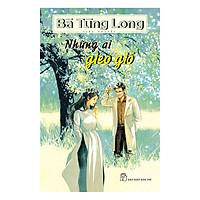 Bà Tùng Long - Những Ai Gieo Gió