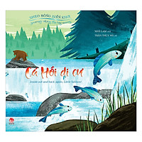 Theo Sóng Biển Khơi: Cá Hồi Di Cư - Journey Along The Big Waves: Inside Out And Back Again, Little Salmon!