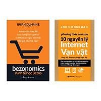 Combo Kinh Tế Học Bezos + Phương Thức Amazon - 10 Nguyên Lý Internet Vạn Vật