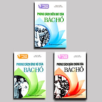 Combo 3 cuốn Học Tập Đạo Đức, Phong Cách Hồ Chí Minh - Phong Cách Diễn Đạt + Quần Chúng + Ứng Xử