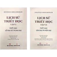 Lịch Sử Triết Học (Trọn Bộ 2 Tập) (Tập 1: Triết Học Cổ Đại Và Trung Đại + Tập 2: Triết Học Cận Đại Và Hiện Đại)