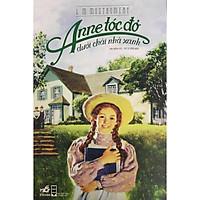 Anne Tóc Đỏ Dưới Chái Nhà Xanh (Tái Bản 2021)