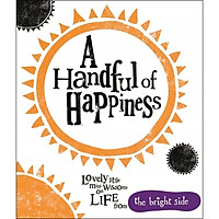 A Handful of Happiness : Bright Side