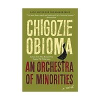 Sách - An Orchestra of Minorities by Chigozie Obioma - (US Edition, paperback)