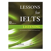 Lessons For IELTS - Listening (Tái Bản 2018)