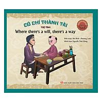 Danh Nhân Việt Nam - Có Chí Thành Tài - If There's Will, There's Success (Song Ngữ Anh - Việt) (Tái Bản)