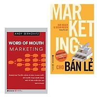 Combo Marketing Đem Lại Thành Quả Vượt Trội: Marketing Truyền Miệng + Marketing Cho Bán Lẻ