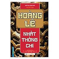 Hoàng Lê Nhất Thống Chí (Bìa Cứng)