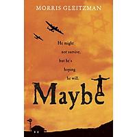 Morris Gleitzman: Maybe