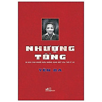 Sách Nhã Nam - Nhượng Tống: Bi Kịch Con Người Giữa Những Xung Đột Của Thế Kỷ XX