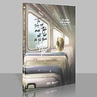 Sách - Tôi Từng Nghĩ Mọi Thứ Sẽ Ổn Khi Trở Thành Người Lớn (Kèm Bookmark)