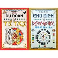 Combo 2 Cuốn: Chu Dịch Với Dự Đoán Học + Dự Đoán Theo Tứ Trụ