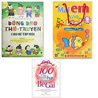 Combo 3 quyển , Đồng dao thơ truyện cho bé tập nói + Mai em vào lớp 1 từ 4-5 tuổi bộ túi gồm 9 cuốn + 100 câu chuyện hay dành cho bé gái ( Tặng kèm 1 câu bút chì hình