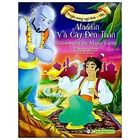 Aladdin Và Cây Đèn Thần (Song Ngữ Anh - Việt)