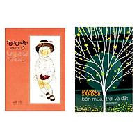 Combo Truyện Dài: Bốn Mùa, Trời Và Đất + Totto - Chan Bên Cửa Sổ (Sách Văn Học Hay / Truyện Hay Được Bạn Đọc Yêu Thích Nhất)