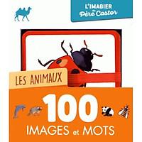 Flashcard tiếng Pháp: Les animaux - 100 images et mots - 100 hình ảnh và từ chủ đề Động vật