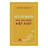 Hồ Chí Minh Nhà Ngụ Ngôn Kiệt Xuất
