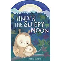 Sách thiếu nhi tiếng Anh - Under The Sleepy Moon