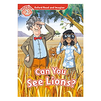 Oxford Read And Imagine Level 2: Can You See Lions