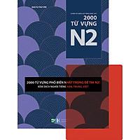 Luyện Thi Năng Lực Tiếng Nhật JLPT-2000 Từ Vựng N2 (Tặng Kèm 1 Card Đỏ Trong Suốt)
