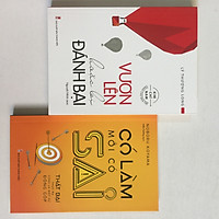 Combo 2 cuốn: Vươn Lên Hoặc Bị Đánh Bại + Có Làm Mới Có Sai - Thất bại thực ra cũng là một đóng góp ( kèm bookmark )