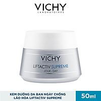 Kem Dưỡng Da Chống Lão Hóa Ban Ngày Vichy LiftActiv Supreme 50ml
