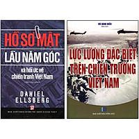Combo 2 Cuốn: Hồ Sơ Mật Lầu 5 Góc Và Hồi Ức Về Chiến Tranh Việt Nam (Sách Tham Khảo) + Lực Lượng Đặc Biệt Trên Chiến Trường Việt Nam