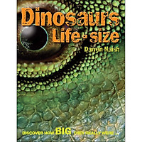 Dinosaurs Life Size: Discover How Big They Really Were