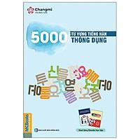 5000 Từ Vựng Tiếng Hàn Thông Dụng (Tái Bản 2020)