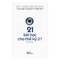 Sách [MỚI PHÁT HÀNH] : 21 Bài Học Cho Thế Kỷ 21 (Tặng Kèm Postcard Greenlife)