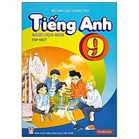 Tiếng Anh 9 - Tập 1 - Sách Học Sinh (2021)