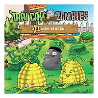 Trái Cây Đại Chiến Zombies - Tập 12: Nhân Tố Bí Ẩn (Tái Bản)