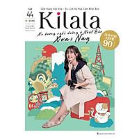 Kilala tập 44 | Cẩm nang văn hóa - du lịch và mua sắm Nhật Bản