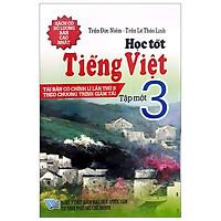 Học Tốt Tiếng Việt 3 - Tập 1 (Tái Bản 2018)