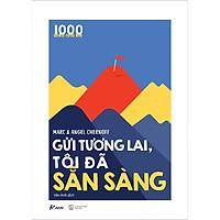 1000 Điều Nhỏ Bé - Gửi Tương Lai, Tôi Đã Sẵn Sàng