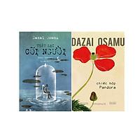 Combo sách của văn hào Dazai Osamu: Chiếc hộp Pandora + Thất lạc cõi người (tặng kèm bookmark)