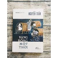 Vang Bóng Một Thời (Việt Nam Danh Tác)