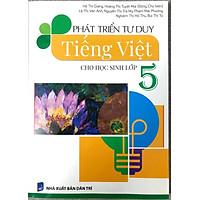 Phát Triển Tư Duy Tiếng Việt Cho Học Sinh Lớp 5