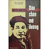 Nguyễn Minh Châu - Dấu Chân Mở Đường