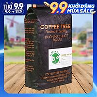 Cà phê hạt nguyên chất Coffee Tree đặc biêt (1kg) gu đậm đắng thơm - Cà phê pha phin hoặc pha máy từ BMT hiệu Coffee Tree