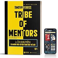 Sách - Lời khuyên từ những nhà cố vấn hàng đầu thế giới - Tribe of mentor (Tập 1)  - BizBooks