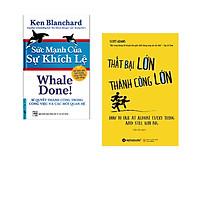 Combo 2 cuốn sách: Sức Mạnh Của Sự Khích Lệ + Thất Bại lớn Thành Công Lớn