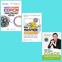 SÁCH - Những mô hình Coach, The Master Coach, Hành trình Coach (Bộ)