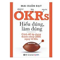 OKRs - Hiểu Đúng,Làm Đúng
