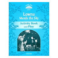 Classic Tales Second Edition Level 1 Lownu Mends The Sky Activity Book and Play