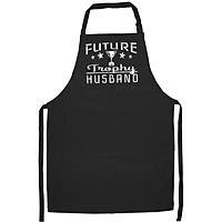 Tạp Dề Làm Bếp In Hình Mens Future Trophy Husband Boyfriend Gift