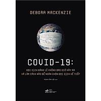 Sách - COVID 19: Đại dịch đáng lẽ không bao giờ xảy ra và làm cách nào để ngăn chặn đại dịch kế tiếp