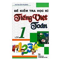 Đề Kiểm Tra Học Kì Tiếng Việt Toán 1