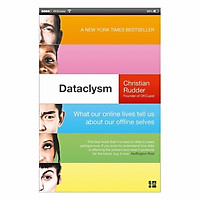 Dataclysm: What Our Online Lives Tell Us About Our Offline Selves