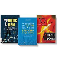 Bộ 3 cuốn sách 10 suy nghĩ không bằng một hành động + 7 bước đệm dẫn đến thành công + Định hình sự tự tin